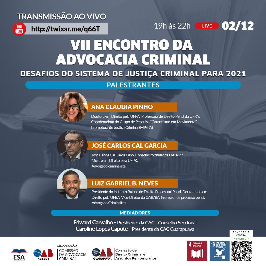 Seccional e Subseção promovem VII Encontro da Advocacia Criminal